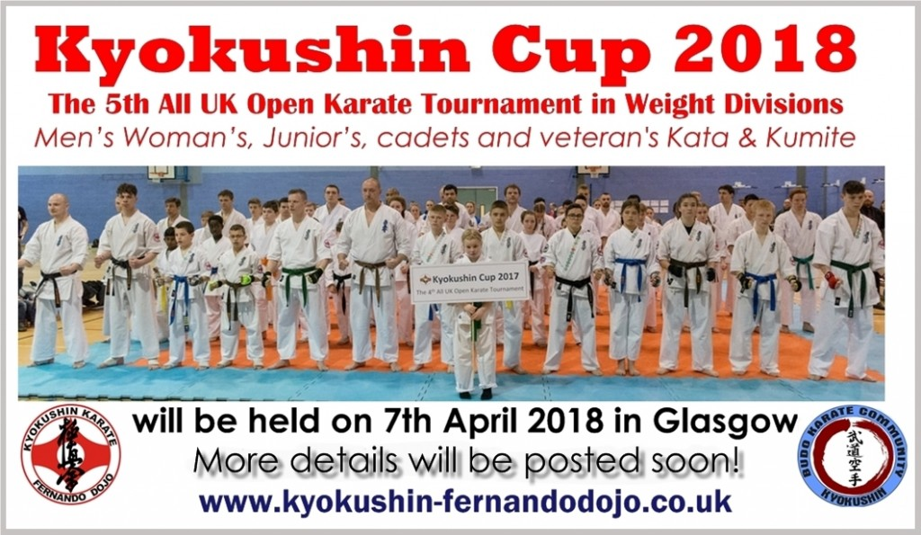 Kyokushin Cup 2018 The 5th All UK Open Karate Tournament in Weight Divisions Men's Woman's, Junior's, cadets and veteran Kata & Kumite